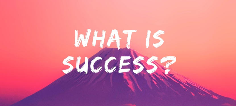 What do we mean by Success – Blog 9: What does success mean to me? – TomJauncey