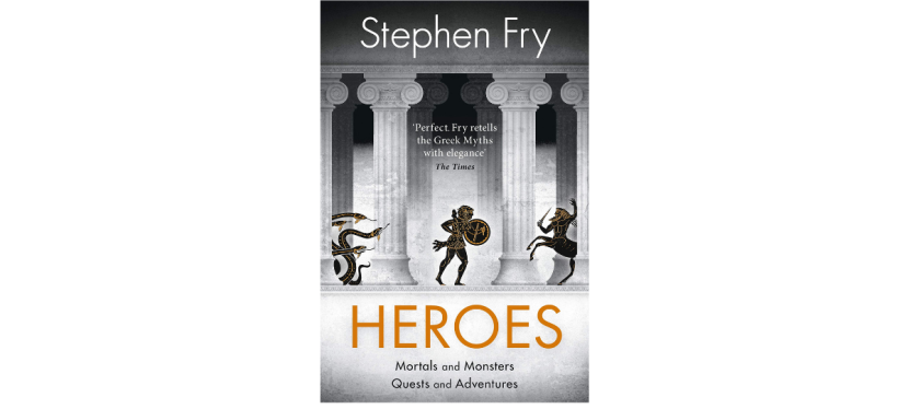 "My Thoughts on ""Heroes"" by Stephen Fry"