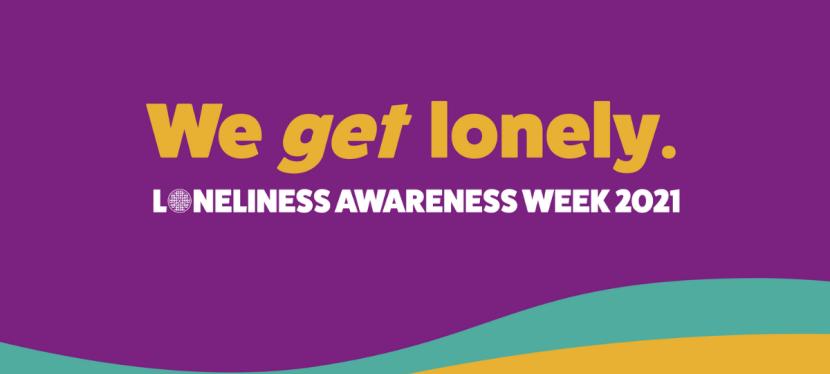 Loneliness Awareness Week2021